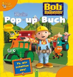 Bob der Baumeister - Mein Pop-up-Buch