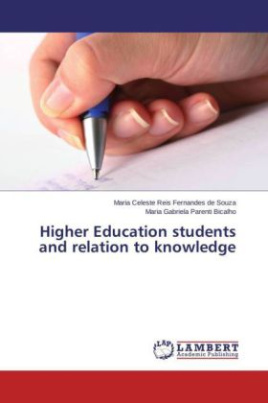 Higher Education students and relation to knowledge