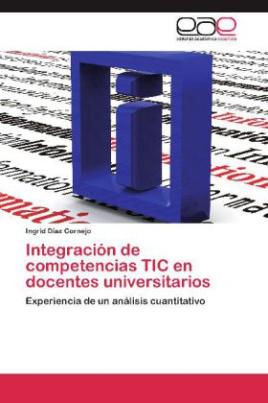 Integración de competencias TIC en docentes universitarios
