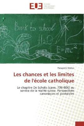 Les chances et les limites de l'école catholique
