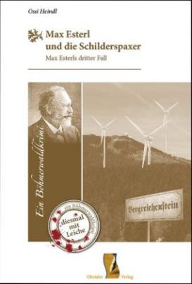 Max Esterl und die Schilderspaxer