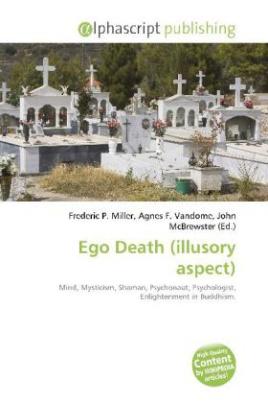 Ego Death (illusory aspect)
