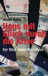 Hans mit Glück durch die Krise