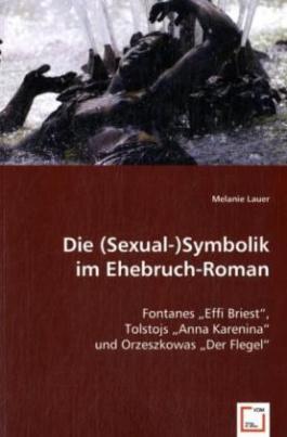 Die (Sexual-)Symbolik im Ehebruch-Roman