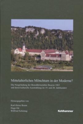 Mittelalterliches Mönchtum in der Moderne?