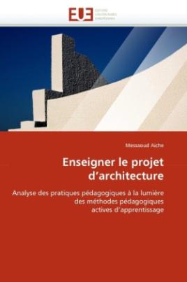 Enseigner le projet d'architecture