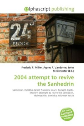 2004 attempt to revive the Sanhedrin