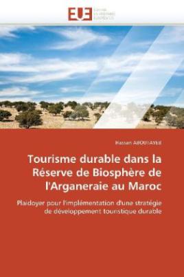 Tourisme durable dans la Réserve de Biosphère de l'Arganeraie au Maroc