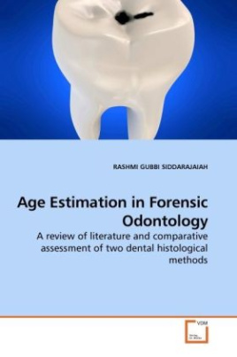 Age Estimation in Forensic Odontology