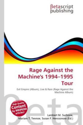 Rage Against the Machine's 1994 - 1995  Tour