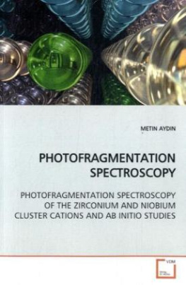 PHOTOFRAGMENTATION SPECTROSCOPY