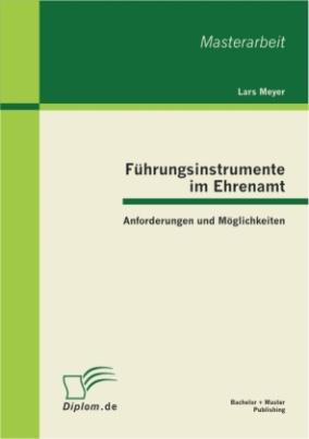 Führungsinstrumente im Ehrenamt: Anforderungen und Möglichkeiten