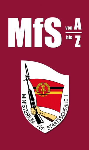 MfS - von A bis Z