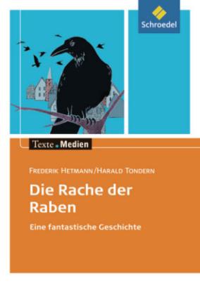 Die Rache der Raben, Textausgabe mit Materialien
