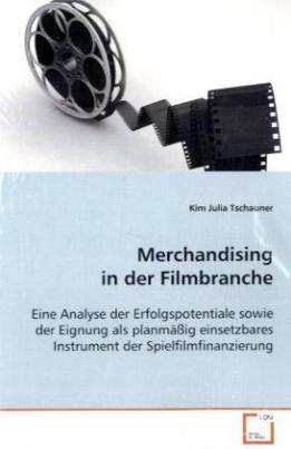 Merchandising in der Filmbranche