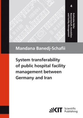 System transferability of public hospital facility management between Germany and Iran