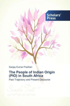 The People of Indian Origin (PIO) in South Africa
