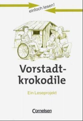 Vorstadtkrokodile, Ein Leseprojekt