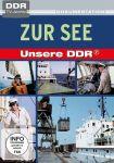 Unsere DDR - Vol. 2: Zur See