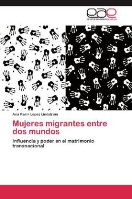 Mujeres migrantes entre dos mundos