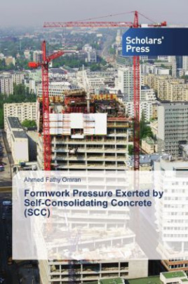 Formwork Pressure Exerted by Self-Consolidating Concrete (SCC)