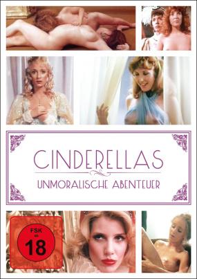Cinderellas unmoralische Abenteuer - FSK18