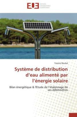 Système de distribution d eau alimenté par l énergie solaire