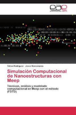 Simulación Computacional de Nanoestructuras con Meep