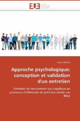 Approche psychologique: conception et validation d'un entretien