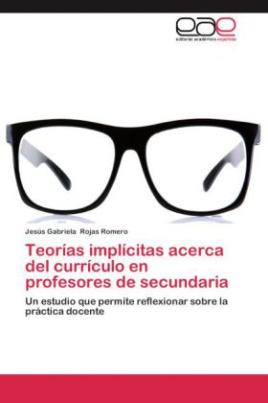 Teorías implícitas acerca del currículo en profesores de secundaria