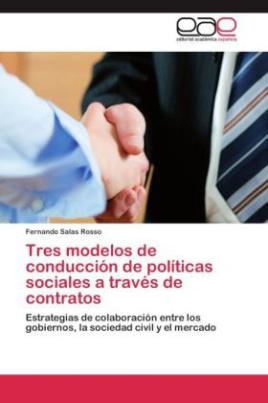 Tres modelos de conducción de políticas sociales a través de contratos