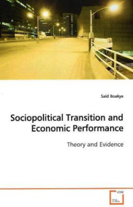 Sociopolitical Transition and Economic Performance