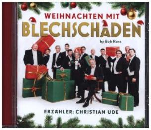 Weihnachten mit Blechschaden, 1 Audio-CD