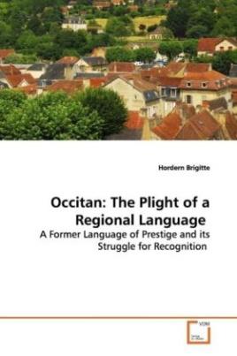 Occitan: The Plight of a Regional Language