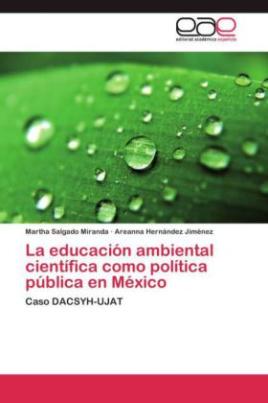 La educación ambiental científica como política pública en México