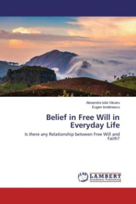 Belief in Free Will in Everyday Life