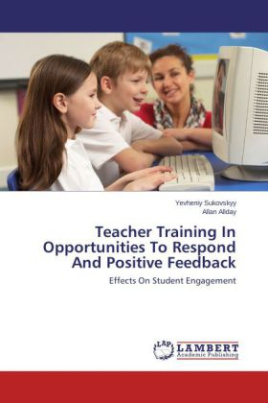 Teacher Training In Opportunities To Respond And Positive Feedback