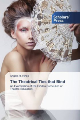 The Theatrical Ties that Bind