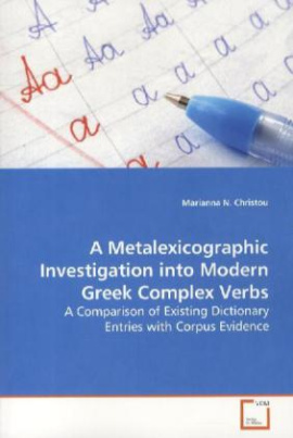 A Metalexicographic Investigation into Modern Greek Complex Verbs