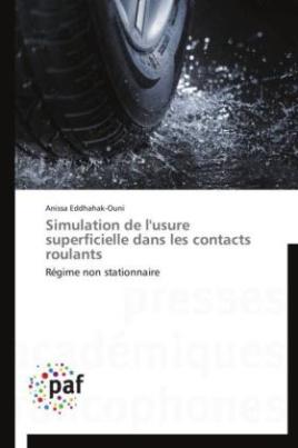 Simulation de l'usure superficielle dans les contacts roulants