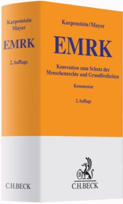 EMRK, Konvention zum Schutz der Menschenrechte und Grundfreiheiten, Kommentar