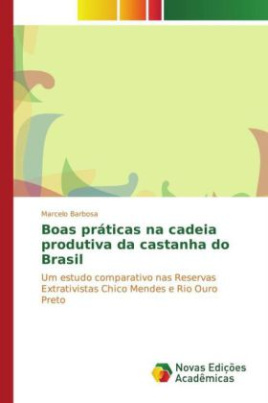 Boas práticas na cadeia produtiva da castanha do Brasil