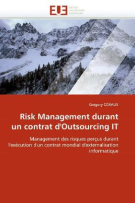 Risk Management durant un contrat d'Outsourcing IT