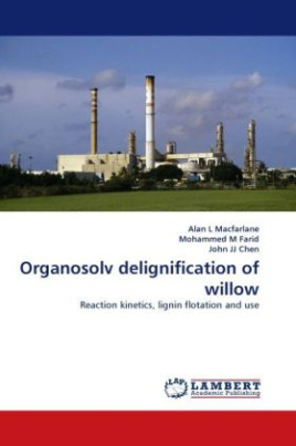 Organosolv delignification of willow