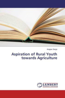 Aspiration of Rural Youth towards Agriculture