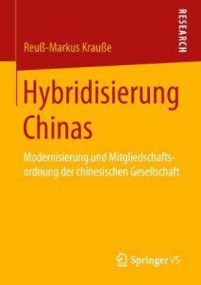 Hybridisierung Chinas