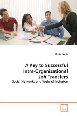 A Key to Successful Intra-Organizational Job  Transfers