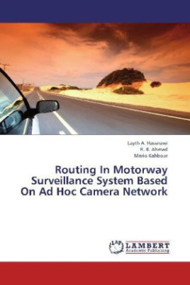 Routing In Motorway Surveillance System Based On Ad Hoc Camera Network