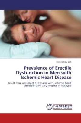 Prevalence of Erectile Dysfunction in Men with Ischemic Heart Disease