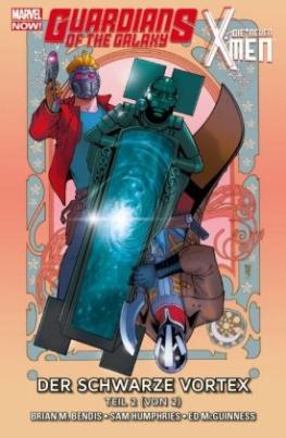 Guardians of the Galaxy & die neuen X-Men: Der schwarze Vortex. Bd.2